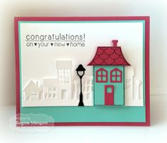 New Home card by Regina Mangum #HomeSweetHome, #NewHome, #Cardmaking