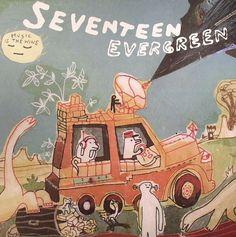 "Seventeen Evergreen - Music Is The Wine 12"""