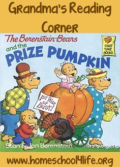Berenstain Bears and the Prize Pumpkin