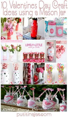 Mason Jar Crafts - 10 Valentines Day Craft Ideas Made with Mason Jars | #crafts #masonjars via Put it in a Jar (putitinajar.com)