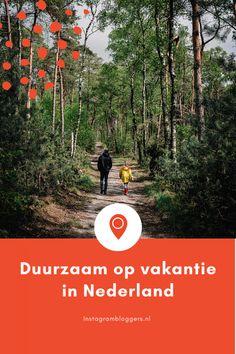Duurzaam op vakantie in Nederland - Instagrambloggers