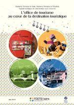 L'Office de Tourisme au coeur de la destination touristique - FODTSI Isère