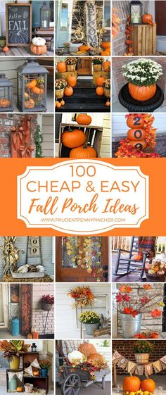 100 Cheap and Easy Fall Porch Decor Ideas. I love the idea of cheap decor. No guilt when I don't want to store it! (Favorite Party Fun)