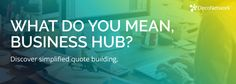 What Do You Mean Business Hub?