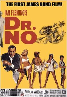 Dr No - 1962 - Connery was the first and best Bond James Bond Movie Posters, Iconic Movie Posters, James Bond Movies, Original Movie Posters, Movie Poster Art, Cinema Posters, Sean Connery Movies, Sean Connery James Bond, Old Movies