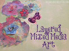 Layered Mixed Media Art