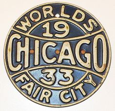 Chicago World's Fair Memorabilia: A Century Of Progress, 1933-34