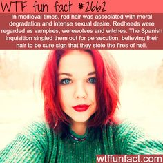 Red hair in medieval times - yet another reason I was most likely burned as a witch!