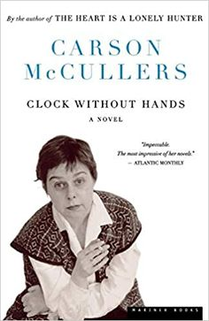 Clock Without Hands Pa: McCullers, Carson: 9780395929735: Amazon.com: Books Short Words, Fiction And Nonfiction, Books To Read, Novels, Clock, Author, Hands, Reading, Amazon