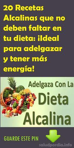 20 Recetas Alcalinas que no deben faltar en tu dieta: ¡Ideal para adelgazar y tener más energía! #Alcalinas #dieta #adelgazar #salud