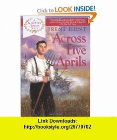 Across Five Aprils (9780425182789) Irene Hunt , ISBN-10: 0425182789  , ISBN-13: 978-0425182789 ,  , tutorials , pdf , ebook , torrent , downloads , rapidshare , filesonic , hotfile , megaupload , fileserve