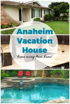 Planning a trip to Anaheim California? Staying in a Vacation House is the best way to go, plus it's close to Disneyland. Read why an Anaheim Vacation House Rentals For Your California Vacations is the perfect home away from home!