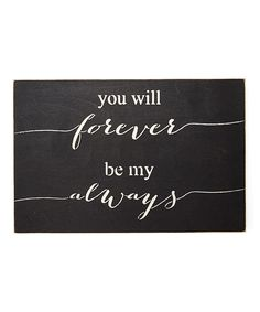 Look at this 'My Always' Wall Sign on #zulily today!