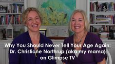 Why you should never tell anyone how old you are again (Love this :: Christiane Northrup discusses the science of what I've always believed.)
