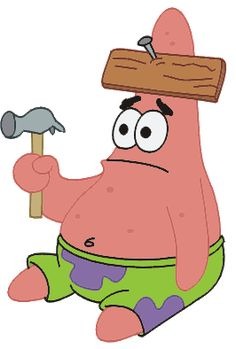 The awesome Patrick Star! He's so dumb it's funny!
