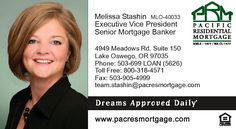 Melissa Stashin MLO-40033 Executive Vice President Senior Mortgage Banker Lake Oswego Branch