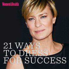 DRESS FOR SUCCESS  21 Stylish Ways to Dress for Success These nine essentials will help you channel Claire Underwood, the stylish and sexy character from Netflix's House of Cards  PUBLISHED: SEPTEMBER 18, 2014