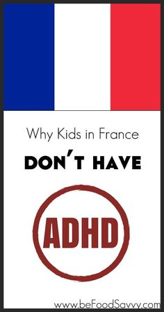 Why Kids In France Don T Have Adhd
