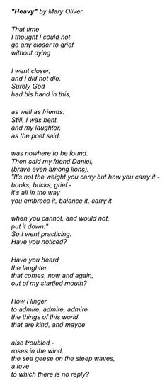"""""""Heavy"""" by Mary Oliver. One of my favorite poems."""