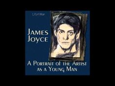 A Portrait of the Artist as a Young Man by James Joyce (FULL Audiobook) James Joyce, Irish Boys, First Novel, Story Time, Young Man, Boys Who, Audiobooks, Literature, Religion