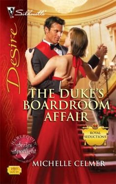 """Read """"The Duke's Boardroom Affair"""" by Michelle Celmer available from Rakuten Kobo. How was Victoria Houghton supposed to work for Duke Charles Frederick Mead? The gorgeous royal had never met a woman he . Harlequin Romance Novels, Royals Series, Romance Novel Covers, Family Business, Duke, Affair, Books To Read, Victoria, Romantic"""