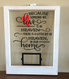 Vintage window with quote and picture frame. by WritingOnTheWindow Vintage Windows, Old Windows, Picture Frames, Picture Ideas, Custom Windows, Window Art, Repurposed, Heaven, Ladders
