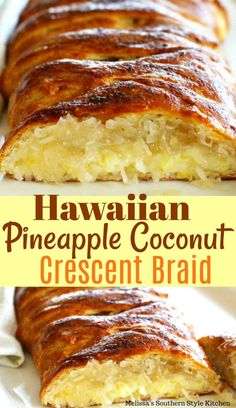 Low Unwanted Fat Cooking For Weightloss Hawaiian Pineapple Coconut Crescent Braid Melissas Southern Style Kitchen, Comida Boricua, Pineapple Recipes, Pineapple Coconut Bread, Hawiian Recipes, Hawaiian Dessert Recipes, Coconut Bread Recipe, Canned Pineapple, Brunch