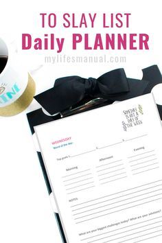 To Slay List Daily Planner - Achieving Your Daily Goals Kikki K Planner, Planner Tips, Goals Planner, Life Planner, College Planner, College Tips, Weekly Planner, Home Management Binder, Time Management Tips