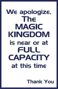 Full  Capacity at the Magic Kingdom at Disney World?  Well it is Spring Break after all.