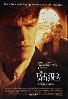 The Talented Mr Ripley: Matt Damon, Gwyneth Paltrow, Jude Law and Cate Blanchett. The tale of the extent a person will go to for greed. Films Hd, Films Cinema, Hd Movies, Movies Online, Watch Movies, Movies Free, 1990s Movies, Jude Law, Gwyneth Paltrow
