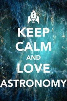 I honestly would not mind doing Astronomy for the rest of my life. I wouldn't mind studying the wonders in our universe. Astronomy Science, Space And Astronomy, Sistema Solar, Cosmos, Science Fiction, Keep Calm Quotes, Quantum Physics, Astrophysics, Keep Calm And Love