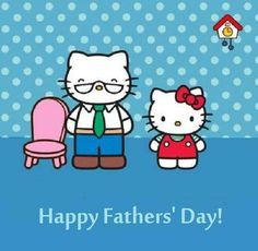 Image result for happy fathers day hello kitty