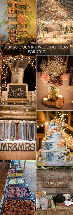 Top 20 Country Wedding Ideas You'll Love for 2017 Trends                                                                                                                                                                                 More                                                                                                                                                                                 More