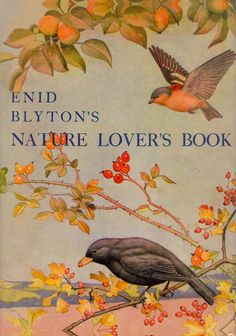 """""""Enid Blyton's Nature Lovers Book"""" (1944)"""
