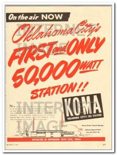 KOMA Oklahoma City OK 50000 watt radio station - we could pick it up at night