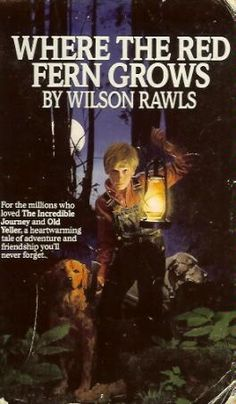 Where the Red Fern Grows by Wilson Rawls #Books #Kids #Adventure