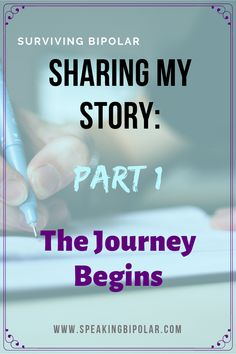 Surviving Bipolar – Sharing My Story: The Journey Begins Mental Disorders, Anxiety Disorder, Bipolar Triggers, Helping Others, Helping People, Bipolar Episode, Living With Bipolar Disorder, Mental Illness Awareness, Successful Relationships