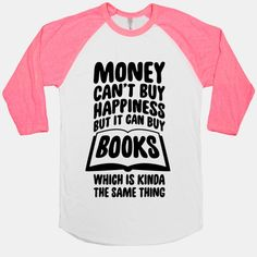 Money Can't Buy Happiness (But It Can... | T-Shirts, Tank Tops, Sweatshirts and Hoodies | HUMAN