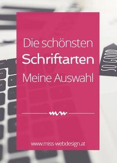 Hübsche Schriftarten für alle Fälle, jede Website und jeden Blog #webdesign #fonts | http://miss-webdesign.at