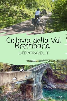 Ciclovia Val Brembana: da Piazza Brembana a Zogno in bici San Pellegrino, Wonderful Places, Beautiful Places, Once In A Lifetime, Bike, Bicycle Tools, Italy Travel, Trekking, Places To See