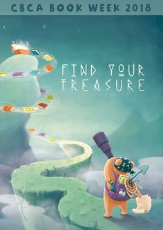 Find Your Treasure - CBCA Book Week 2018 - Ipswich Teacher Librarians Network Resource Book Library Book Displays, Library Books, Library Ideas, Children's Book Week, Books Australia, Book Week Costume, Teacher Librarian, Dog Books, Used Books
