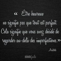 """""""Être heureux..."""" Aristote"""