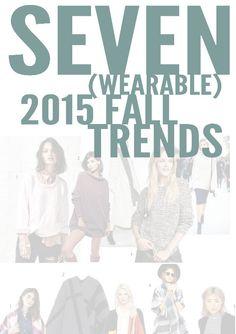 SEVEN (wearable) 2015 FALL TRENDS http://www.jennamillerstyle.com/blog/2015/10/21/seven-wearable-2015-fall-trends#comments-56200387e4b0d21510b42a6e= #stylist #refashion #trendalert