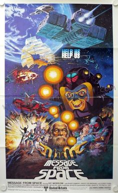 MESSAGE FROM SPACE (1978) Theatrical Posters.