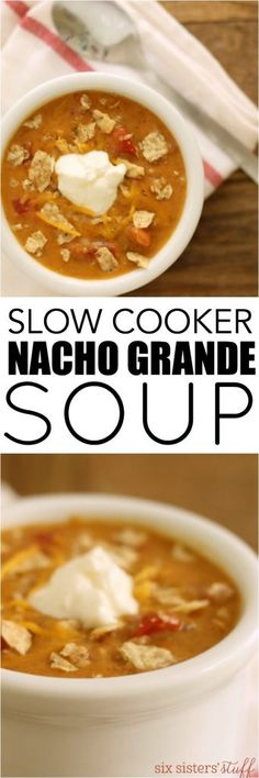 Our Slow Cooker Nacho Grande Soup is perfect for cold, winter nights!