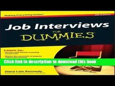 Job Interviews For Dummies PDF  EBOOK FREE ONLINE.   Read the rest of this entry » http://careersandjobs.org/videos/job-interviews-for-dummies-pdf-ebook-free-online/ #For, #Interviews, #Job #JobVideos