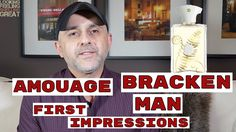 Amouage Bracken Man First Impressions Review