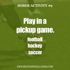 Another activity that requires balance and endurance! Schedule a pickup game with your friends, or look on meetup.com for local sports games to participate in!