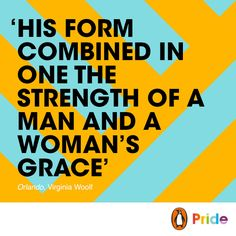 Read ORLANDO by Virginia Woolf - a story that defies categorisation.