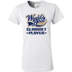 b01966fc842 Clarinet Player Worlds Best Music Women s T-Shirt - White